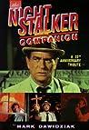 The Nightstalker: A 25th Anniversary Companion