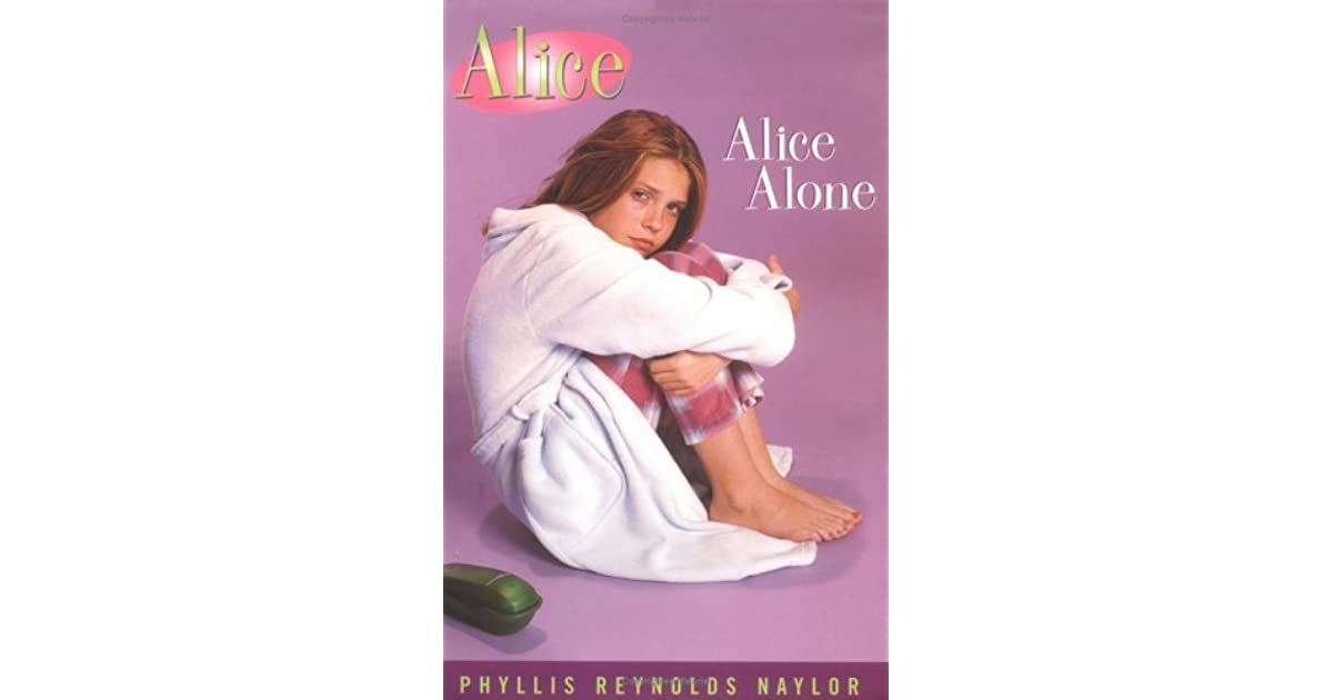 Alice alone alice 13 by phyllis reynolds naylor fandeluxe Epub