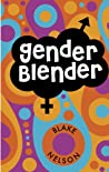Gender Blender by Blake Nelson
