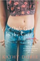 The Only Girl In The Car