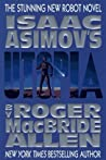Utopia (Isaac Asimov's Caliban, #3)