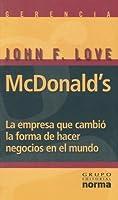 McDonald's: La Empresa Que Cambio la Forma de Hacer Negocios en el Mundo
