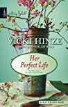 Her Perfect Life by Vicki Hinze
