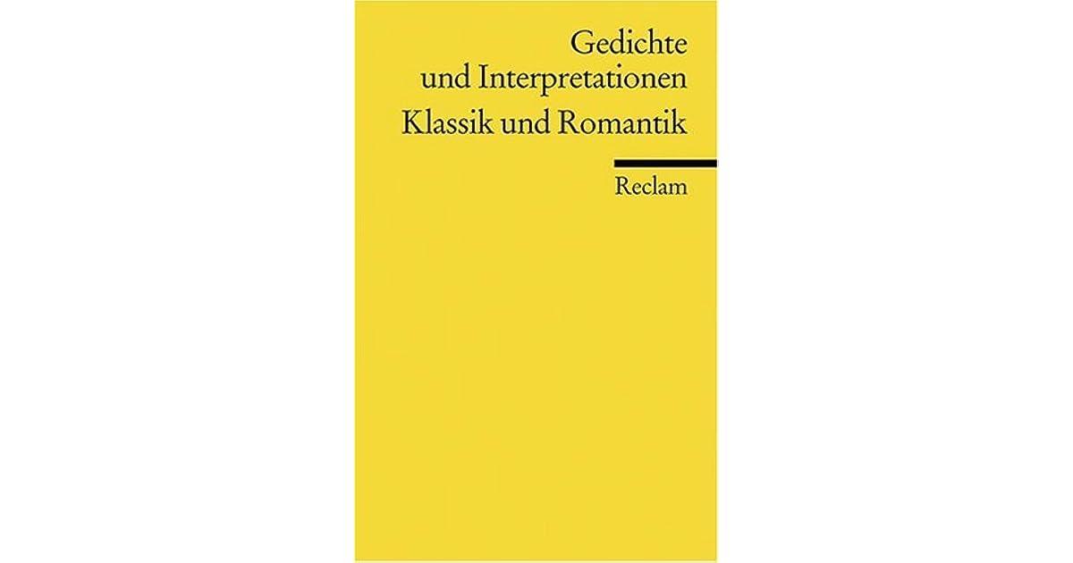 Gedichte Und Interpretationen 3 Klassik Und Romantik By