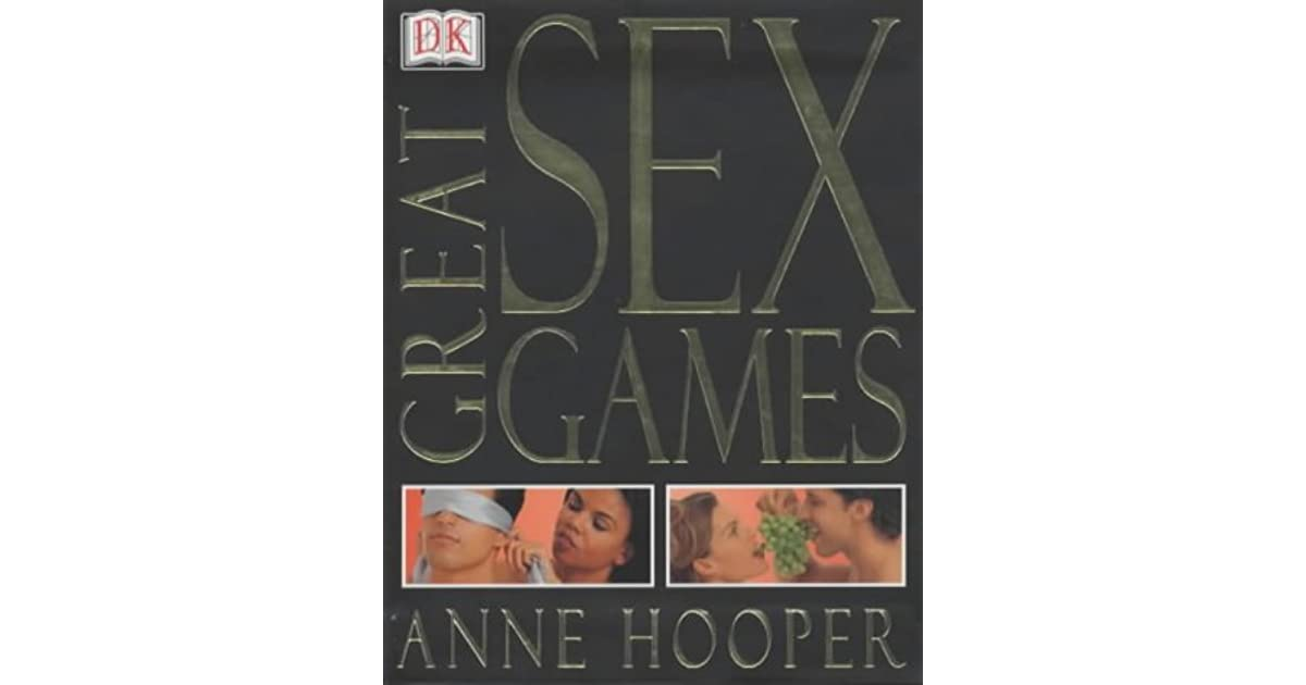 Great sex games by anne hooper