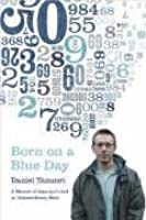 Born on a Blue Day: A Memoir of Asperger's and an Extraordinary Mind