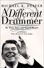 A Different Drummer by Michael K. Deaver