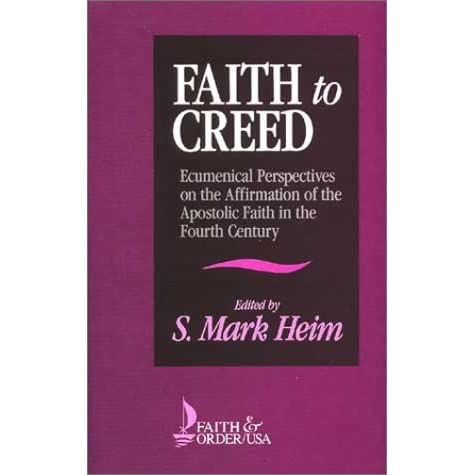 Faith to Creed: Ecumenical Perspectives on the Affirmation