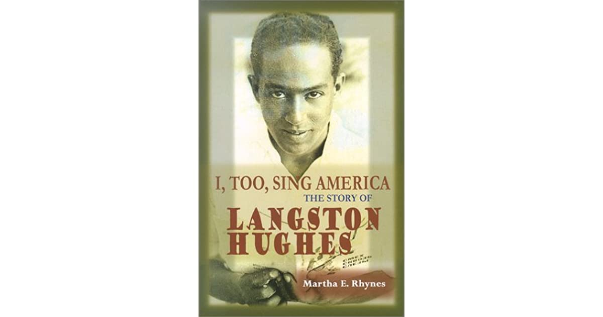 i too sing america the story of langston hughes by