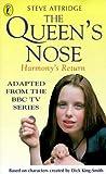 The Queen's Nose: Harmony's Return