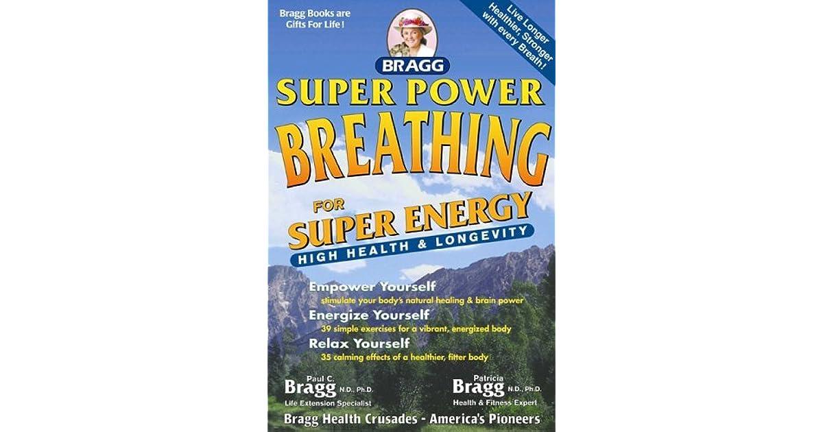 Super Power Breathing: For Super Energy High Health