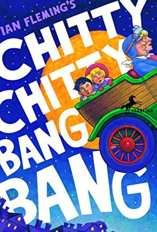 Chitty Chitty Bang Bang (Chitty Chitty Bang Bang, #1)