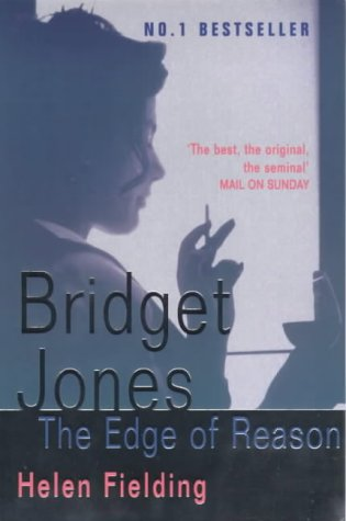 Bridget Jones: The Edge of Reason (Bridget Jones, #2)