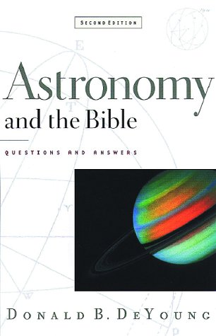 Astronomy and the Bible: Questions and Answers