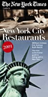 The New York Times Guide to Restaurants in New York City: 2000