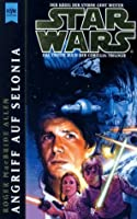 Star Wars: Angriff auf Selonia (Die Corellia-Trilogie, #2)
