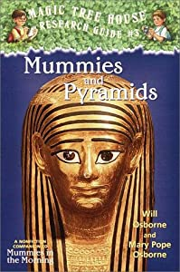 Mummies and Pyramids (Magic Tree House Research Guide, #3)