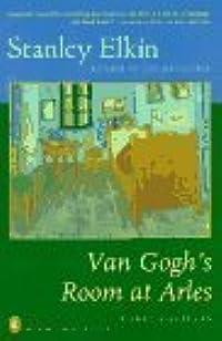 Van Gogh's Room at Arles: Three Novellas