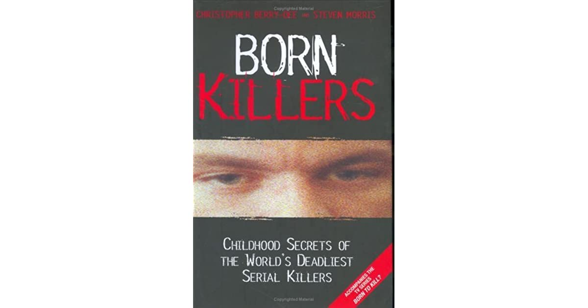 serial killers are they born or made essay Hello(: so i'm doing my epq on whether criminals are born or made for those who arn't sure, an epq is an independent study where you have to create your own study to test the theory and then write a 5,000 word essay on that subject that you&#39ve picked.