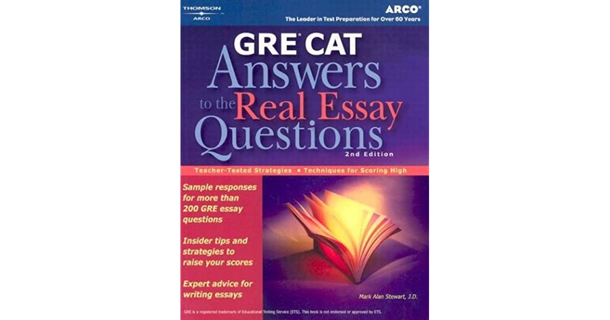 arco grey cat answers to the real essay questions Review of answers to 250 actual questions taken from previous exams revised and updated for the now required essay section of the gre®, this one-of-a-kind guide features sample a.