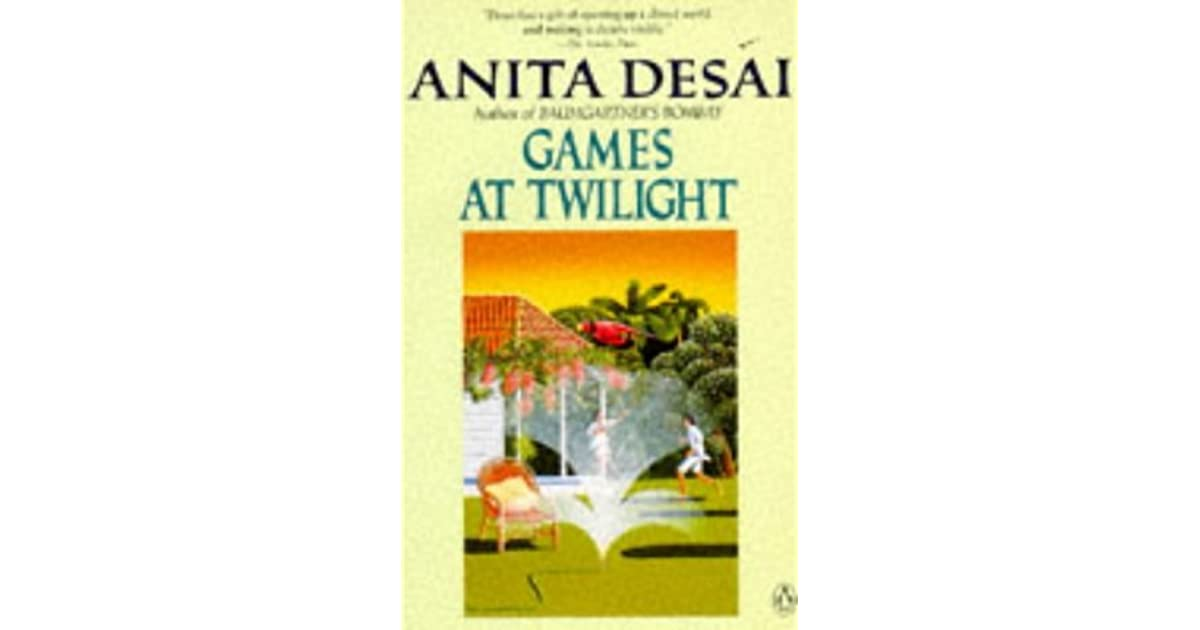 games at twilight by anita desai sparknotes