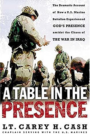 A Table in the Presence: The Dramatic Account of How a U S  Marine