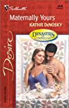 Maternally Yours (Dynasties: The Connellys, #2)