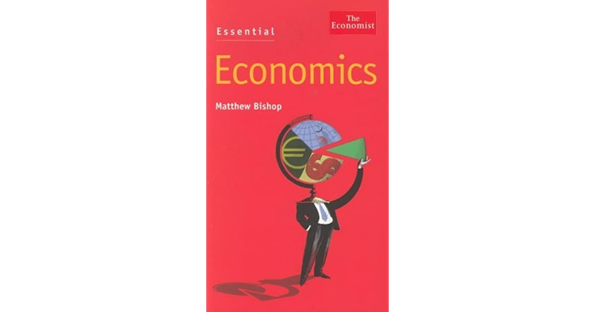 Essential Economics: An A-Z Guide (The Economist)
