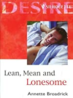 Lean, Mean and Lonesome (The Crenshaws of Texas #1)