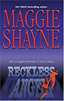 Reckless Angel (Shattered Sisters, #1)