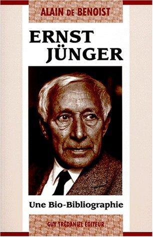 Ernst Junger Une Bio Bibliographie By Alain De Benoist
