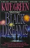 Black Dreams (Theresa Fortunato, #2)