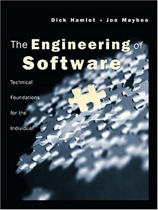 The Engineering of Software: A Technical Guide for the Individual