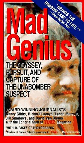 Mad Genius: Odyssey, Pursuit & Capture of the Unabomber Suspect