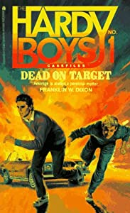 Dead on Target (Hardy Boys: Casefiles, #1)