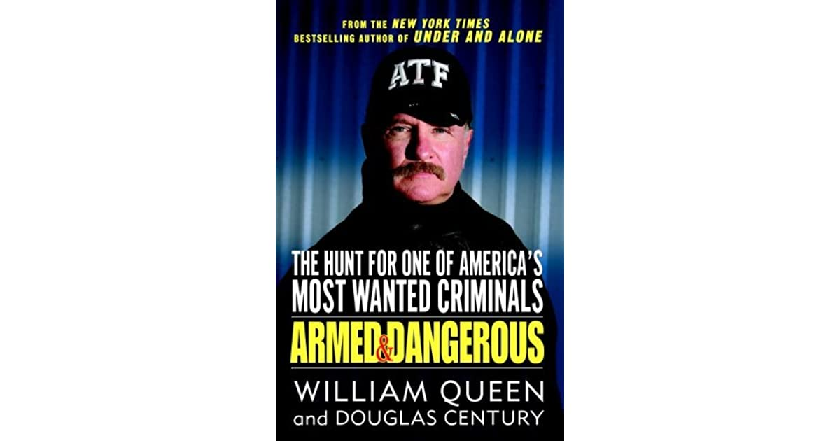 Armed and Dangerous: The Hunt for One of America's Most