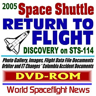 2005 Nasa Space Shuttle Return To Flight: Orbiter Discovery On Mission Sts 114, Collins, Kelly And Crew, Photo Gallery, Images, Flight Data File Documents, ... Columbia Accident Documents (Dvd Rom)