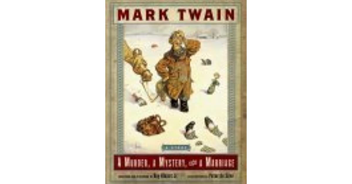 A Murder, a Mystery and a Marriage by Mark Twain