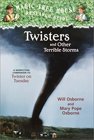 Twisters and Other Terrible Storms (Magic Tree House Fact Checker, Book 8)