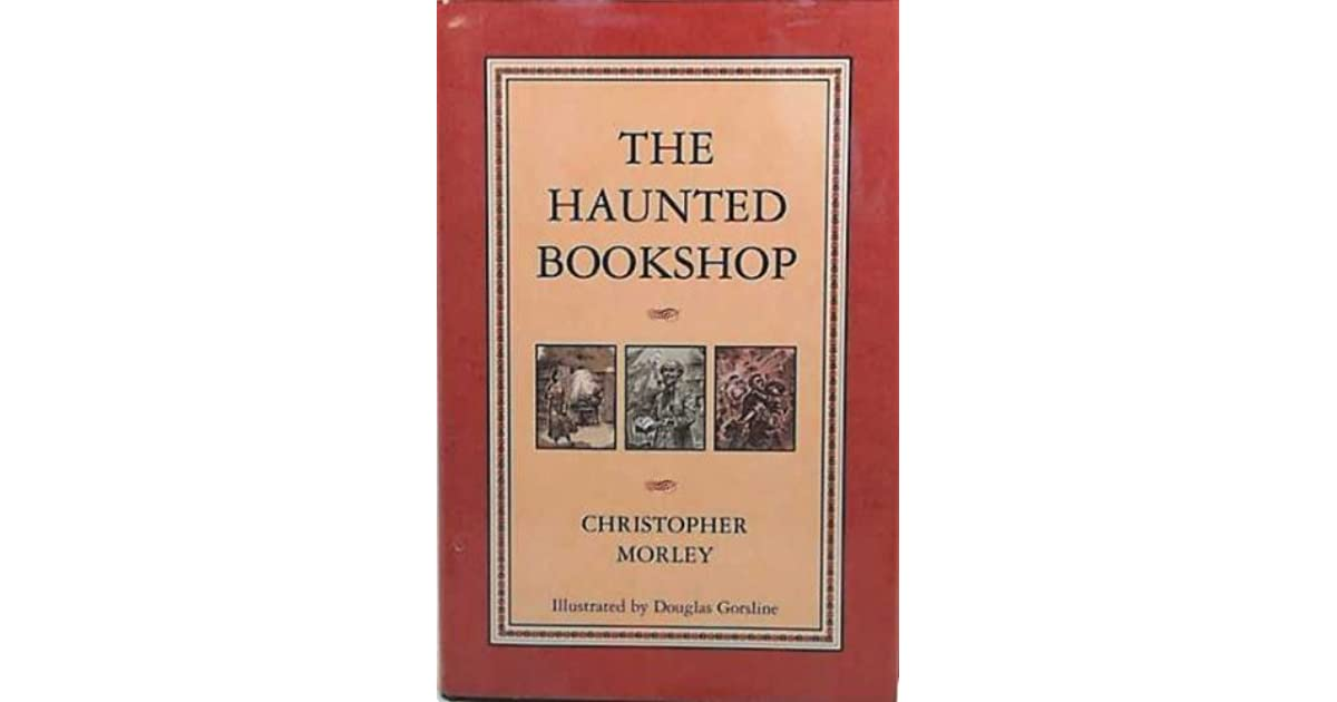 The Haunted Bookshop (Parnassus Series #2) by Christopher Morley