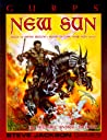 GURPS New Sun: Based on Gene Wolfe's Book of the New Sun Series