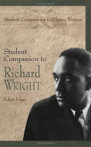 Student Companion to Richard Wright