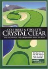 Golf Rules & Etiquette Crystal Clear: Find the Answers to Your Questions about the Rules