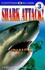 Shark Attack! (DK Readers: Level 3: Reading Alone)