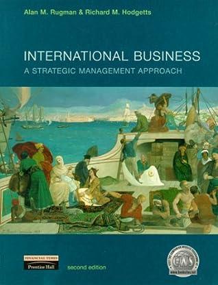 International Business: A Strategic Management Approach