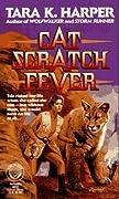 Cat Scratch Fever (Cat Scratch, #1)