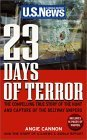 23 Days of Terror : The Compelling True Story of the Hunt and Capture of the Beltway Snipers