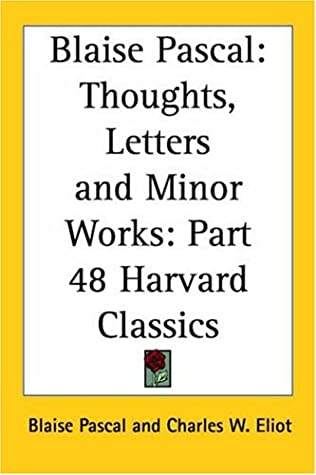 Thoughts, Letters and Minor Works (Harvard Classics, Part 48)