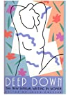 Deep Down: The New Sensual Writing by Women