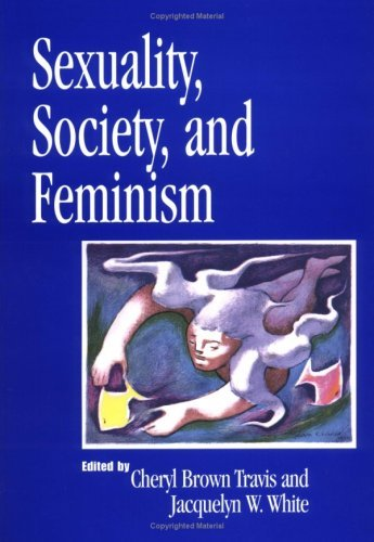 Sexuality, Society, and Feminism (Psychology of Women) (2000, American Psychological Association (APA))